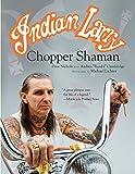 Indian Larry: Chopper Shaman