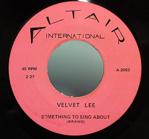 Velvet Lee Did He Mention My Name   Something To Sing About 45 Rpm Single