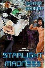 Starlight Madness - Starlight book 4 Kindle Edition