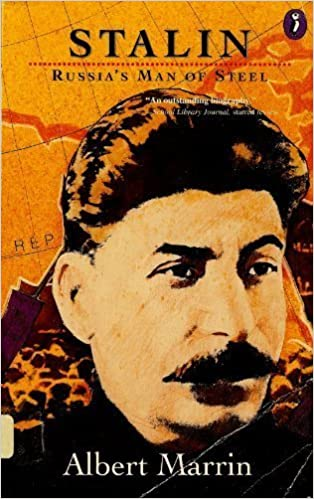Stalin: Russia's Man of Steel (Puffin story books) by Albert Marrin (1993-11-01)