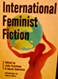 International Feminist Fiction, Julia Penelope, 0895945568