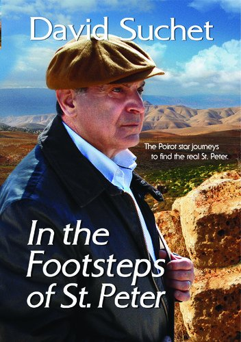 David Suchet: In the Footsteps of St. Peter (Story Of David In The Bible Davids Life)