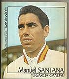 img - for Manuel Santana book / textbook / text book