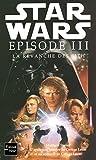 Star Wars, tome 68, épisode III : La Revanche des Sith