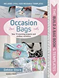 #8: Build a Bag: Occasion Bags: Sew 15 Stunning Projects and Endless Variations