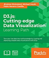 D3.js: Cutting-edge Data Visualization Front Cover
