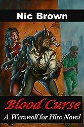 Blood Curse: A Werewolf For Hire Novel