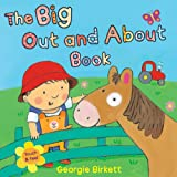 The Big Out and about Book, Georgie Birkett, 0764165305