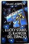 Lucky starr, el ranger del espacio par Isaac Asimov