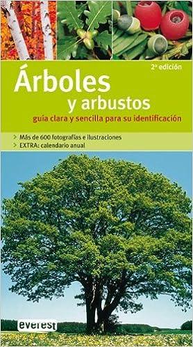 Árboles y arbustos. Guía clara y sencilla para su identificación ...
