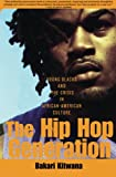 The Hip-Hop Generation, Bakari Kitwana, 0465029795