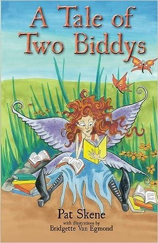 A Tale Of Two Biddys Skene Pat Van Egmond Bridgette 9780991894017 Amazon Com Books