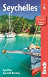 Seychelles, 4th (Bradt Travel Guide)