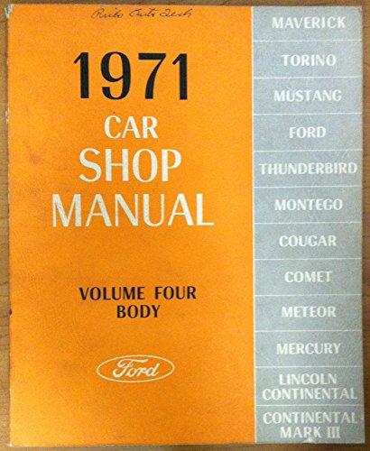 Ford 1971 Car Shop Manual - Volume 4 - Body
