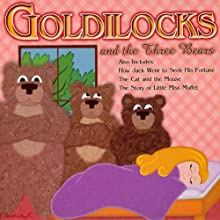 Goldilocks and the Three Bears: and Other Children's Favorites Audiobook by Joseph Jacobs, Jacob Grimm, Wilhelm Grimm, L. Frank Baum Narrated by Jenny Day, Blair Mellow, Shawn Ryskamp