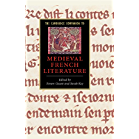 The Cambridge Companion to Medieval French Literature (Cambridge Companions to Literature) (English Edition)