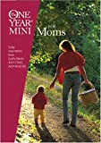 The One Year Mini for Moms, Ellen Banks Elwell, 1414308841