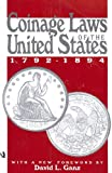 img - for Coinage Laws of the United States book / textbook / text book