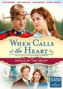 When Calls The Heart: Trials Of The Heart (Hallmark)