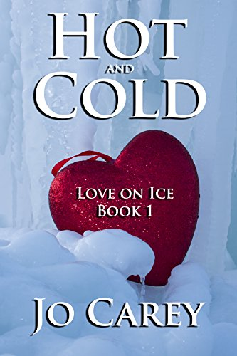 Hot and Cold (Love on Ice Book 1)