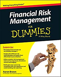 Financial Risk Management For Dummies from For Dummies