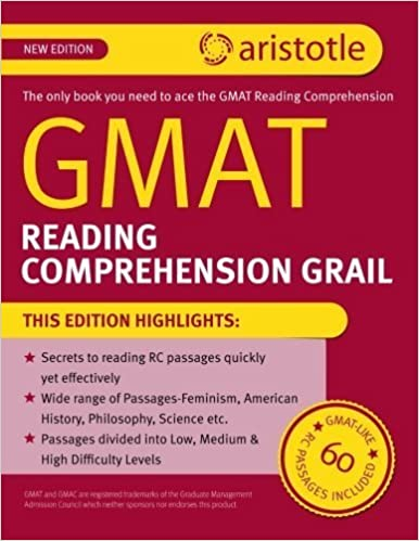 GMAT Reading Comprehension Grail by Aristotle Prep (2012-12