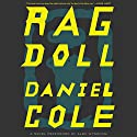 Ragdoll: A Novel Audiobook by Daniel Cole Narrated by Alex Wyndham