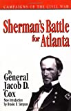 Sherman's Battle for Atlanta, Jacob D. Cox, 030680588X