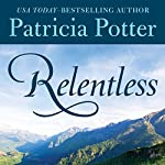 Relentless  | Patricia Potter