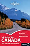 img - for Lonely Planet Lo Mejor de Canada (Travel Guide) (Spanish Edition) book / textbook / text book
