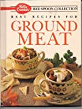 Best Recipes for Ground Meat, Crocker, 013068354X