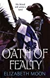 Oath Of Fealty: Paladin's Legacy: Book One: 1/3