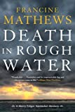 Death in Rough Water (A Merry Folger Nantucket Mystery) by Francine Mathews (2016-07-19)