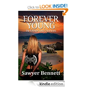 Forever Young (The Forever Land Chronicles) Sawyer Bennett