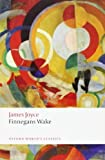Finnegans Wake (Oxford World's Classics) by James Joyce (2012-06-14)