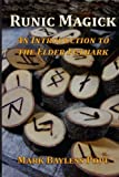 img - for Runic Magick: An Introduction to the Elder Futhark book / textbook / text book