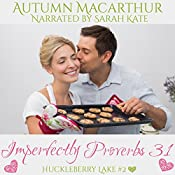 Imperfectly Proverbs 31: Huckleberry Lake, Book 2 | Autumn Macarthur