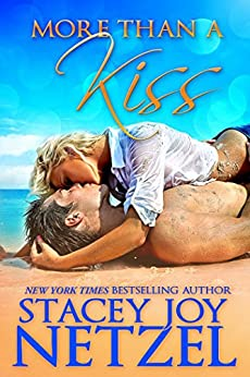 More Than a Kiss by [Netzel, Stacey Joy]