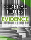 Federal Rules of Evidence (2018 Edition)