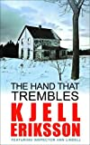 The Hand That Trembles: The addictive Swedish crime series