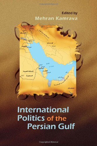 The International Politics of the Persian Gulf (Modern Intellectual and Political History of the Middle East)