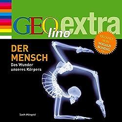 Der Mensch (GEOlino extra Hör-Bibliothek)