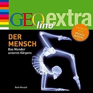 Der Mensch (GEOlino extra Hör-Bibliothek) Hörbuch