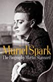 img - for Muriel Spark: The Biography by Martin Stannard (2010-04-12) book / textbook / text book