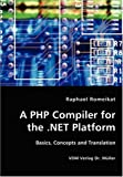 A Php Compiler for the Net Platform, Raphael Romeikat, 3836414708