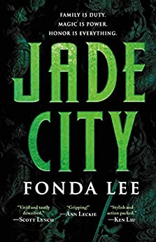 Jade City (The Green Bone Saga) by [Lee, Fonda]