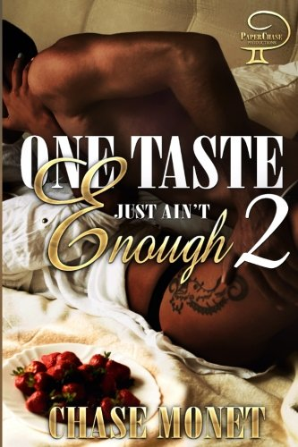 One Taste Just Ain't Enough 2