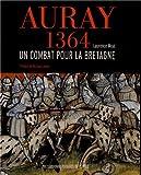 Image de Auray 1364 : Un combat pour la Bretagne