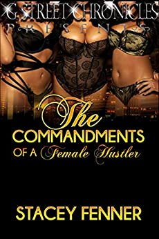 The Commandments of a Female Hustler by [Fenner, Stacey]