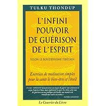 INFINI POUVOIR DE GUÉRISON DE L'ESPRIT (L')